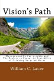 Vision's Path: Management by Partnership and the Project to Prove the Feasibility of Drinkin...