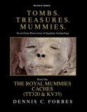 Tomb. Treasures. Mummies. Book One: The Royal Mummies Caches (Tombs. Treasures. Mummies.) (V...