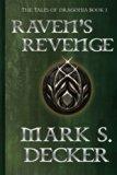 Raven's Revenge: Tales of Dragonia (The Dragonia Series) (Volume 1)