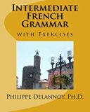 Intermediate French Grammar: with Exercises