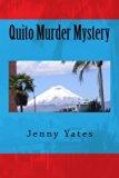 Quito Murder Mystery