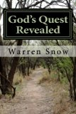 God's Quest Revealed: A Pure language ask and you shall be received (Volume 1)