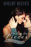Healing the Pieces (Volume 2)