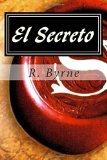 El Secreto: Ley atracción (Spanish Edition)