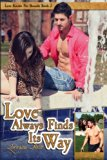 Love Always Finds Its Way (Love Knows No Bounds) (Volume 2)
