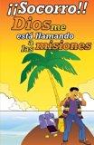 Socorro!  Dios me esta llamando a las misiones!: Una palabra de aliento para tu vida (Spanis...