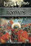 Legends of History: Fun Learning Facts About ROMANS: Illustrated Fun Learning For Kids