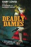Deadly Dames (Volume 1)