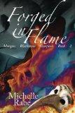 Forged in Flame (Morgan Blackstone Vampires) (Volume 2)
