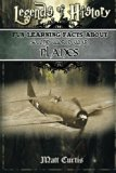 Legends of History: Fun Learning Facts About SECOND WORLD WAR PLANES: Illustrated Fun Learni...