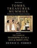 Tombs. Treasures. Mummies. Book Two: The Tomb of Maiherpri (KV36) & Tomb of Kha & Merit (TT8...