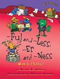 Ful and -Less, -Er and -Ness: What Is a Suffix? (Words Are Categorical) (Words Are Categoric...