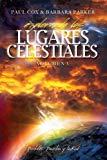 Explorando los Lugares Celestiales - Volumen 3: Portales, Puertas y la Red (Spanish Edition)