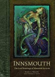 Innsmouth: The Lost Drawings of Mannish Sycovia