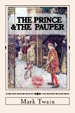 The Prince & The Pauper: [Illustrated]