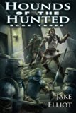 Hounds of the Hunted: Book Three (Heretic) (Volume 3)