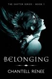 Belonging (Shifter Series) (Volume 1)