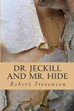 Dr. Jeckyll and Mr. Hide (Spanish Edition)