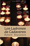 Los Ladrones de Cadaveres (Spanish Edition)