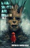 Gaia: Shadow & Breath Vol. 2 (Volume 2)