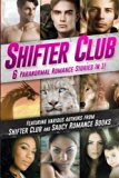 Shifter Club: 6 Paranormal Romance Stories Bundled In 1