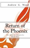 Return of the Phoenix: The Sulbria Chronicles (Volume 1)