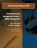 The Desktop Reference 2015: To the RIIA® RMA® Curriculum Book, 2013: 5th Edition