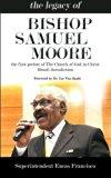 The legacy of Bishop Samuel Moore