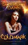 Cold Mark - The Complete Saga (Volume 1)