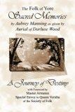 Sacred Memories: A Journey of Destiny (The Folk of Yore)