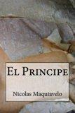 El Principe (Spanish Edition)