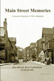 Main Street Memories: Living and Shopping in 1940s Addingham
