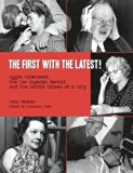 The First with the Latest!: Aggie Underwood,  the Los Angeles Herald,  and the Sordid Crimes...
