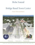 Hobe Sound Bridge Road Town Center: Project Vision and History