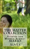 The Master Collection: Stories for Middle School