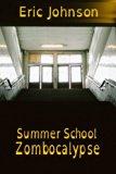 Summer School Zombocalypse (OpenDyslexic Version)