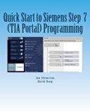 Quick Start to Programming in Siemens Step 7 (TIA Portal)