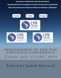 Proceedings of the 9th CPRLatam Conference (Proceedings of the CPRLatam Conference) (Volume 9)
