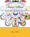 Inner Peace: 55 Adult Mandalas To Promote Inner Peace - Volume 1
