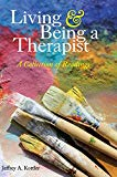 Living and Being a Therapist