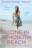 Alone in Rehoboth Beach: The