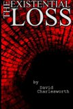 The Existential Loss: A Horror Compendium