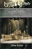 Legends of History: Fun Learning Facts About SECOND WORLD WAR SHIPS: Illustrated Fun Learnin...