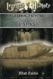 Legends of History: Fun Learning Facts About FIRST WORLD WAR TANKS: Illustrated Fun Learning...