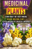 Medicinal Plants: Learn About The 9 Best Amazing Natural Plants To Heal And Protect Your Sel...