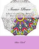 Inner Peace: Adult Coloring Book - 55 Mandalas Volume 2
