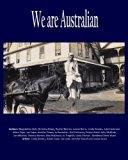 We are Australian: Australian life by Aussies