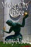 Motor City Justice (Murder in Greektown) (Volume 3)
