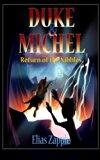 Duke & Michel: Return of the Nibbles (Volume 3)