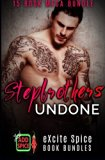 Stepbrothers Undone: 15 Book Excite Spice MEGA Bundle
